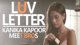 Michael Mishra movie Luv Letter   Meet Bros, Kanika Kapoor   new hindi Mp3 songs 2016