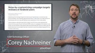 Malicious Android Crypto-Mining - Daily Security Byte