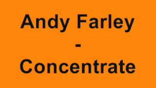Andy Farley - Concentrate