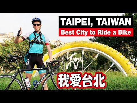 Why Taipei is the Best City To Ride a Bike [Cycling in Taiwan]