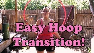 Easy Hoop Transition: No Lift Required, On-Body to Off-Body Beginner Hoop Tutorial