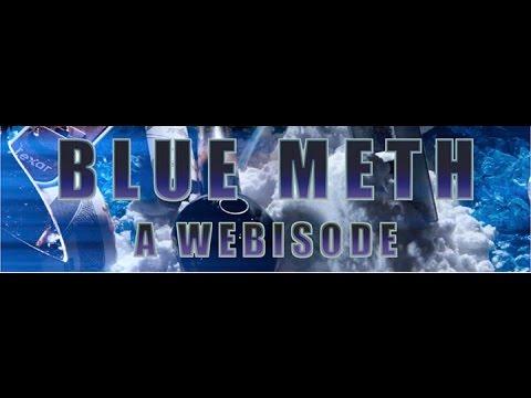 Blue Meth S1E1
