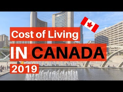 What Is The Cost Of Living In Canada In 2019