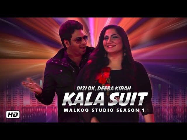 Kala Suit | Malkoo Studio | Latest Punjabi Song 2019