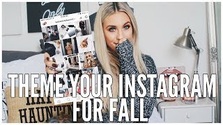 How To Theme Your Instagram: FALL EDITION