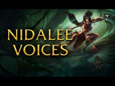 LoL Voices - Nidalee - All 17 languages