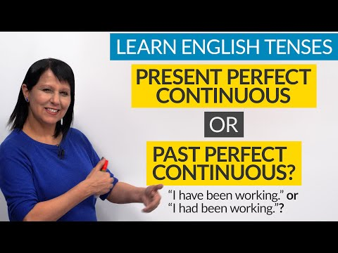 learn-english-tenses:-present-perfect-continuous-or-past-perfect-continuous?
