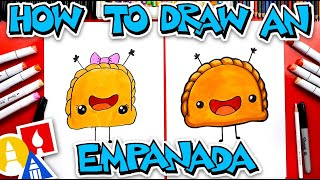 How To Draw A Funny Empanada