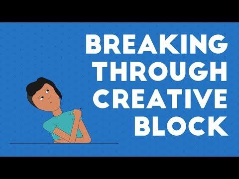Breaking Through A Creative Block