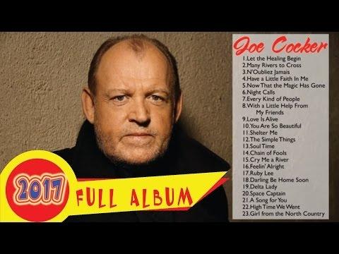 Joe Cocker Greatest Hits playlist - The Best Of Joe Cocker ... |Joe Cocker Greatest Hits Youtube