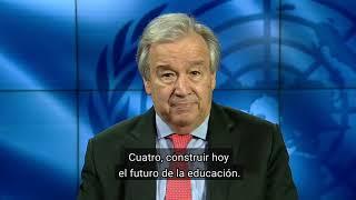 El futuro de la educación, mensaje de António Guterres.