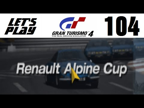 Let's Play Gran Turismo 4 - Part 104 - One-Make Races - Renault Alpine Cup