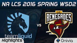 TL vs REN highlights NA LCS Spring 2016 W5D2 Team Liquid vs Renegades