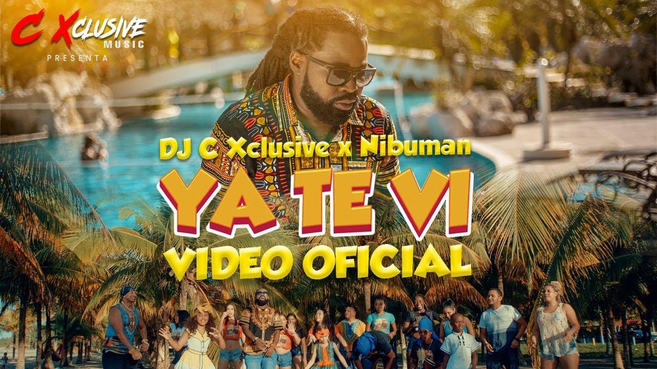 Download Ya Te Vi - DJ C Xclusive ❌ NibuMan (Video Oficial)