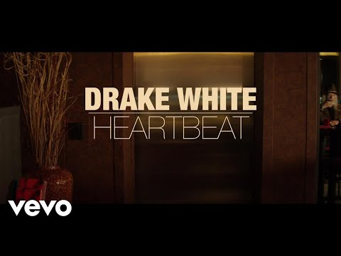 Drake White - Heartbeat (Music Video)