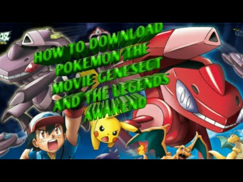 How To Download Pokemon The Movie Genesect The Legend Awakened