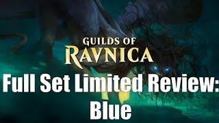 Guilds of Ravnica Full Set Limited Review: Blue