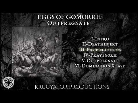 EGGS OF GOMORRH - Outpregnate (full EP)