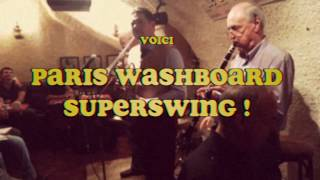 Paris Washboard Superswing - Linger Awhile