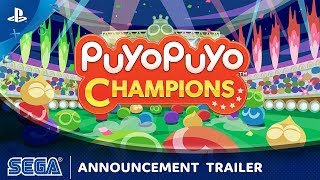 Puyo Puyo Champions  - Announcement Trailer | PS4