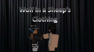 Roblox Music Video[]Wolf in a Sheep's Clothing