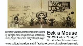 Eek a Mouse - No Wicked can