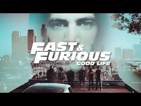 ● fast & furious | good life.