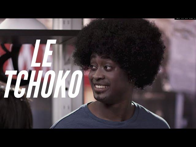 LE TCHOKO