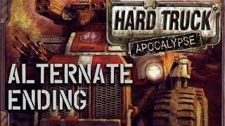 Hard Truck Apocalypse alternate ending