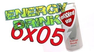 Energy Drink Ep. 5 - 6° Stagione: Mixxed Up Light