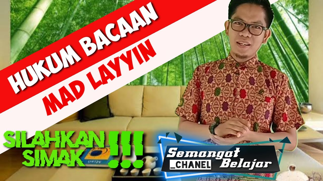 HUKUM BACAAN MAD LAYYIN - YouTube