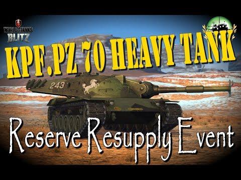 Kpf.Pz. 70 Heavy Tank   Reserve Resupply Event   WoT Blitz