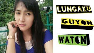 ANISA SALMA - LUNGAKU GUYONWATON //Cover