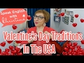 Valentine's Day in the USA - American culture, holidays & traditions