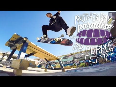 Dr. Purpleteeth skateboarding video