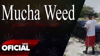 5050 Ft. Raco 956 - Mucha Weed (Flow Malandro) 2016