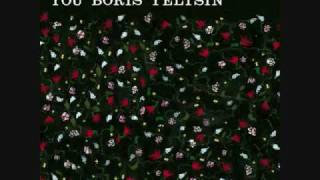 Someone Still Loves You Boris Yeltsin- I am warm & powerfull