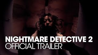 NIGHTMARE DETECTIVE 2 - Official Trailer [HD]