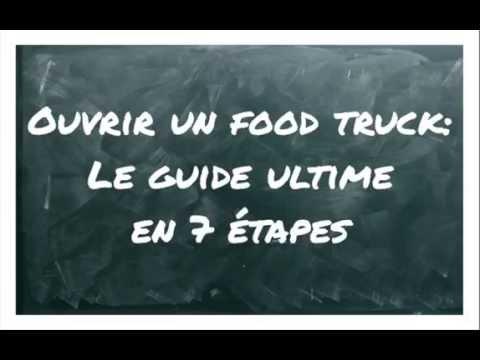 Comment ouvrir un food truck en 7 étapes?