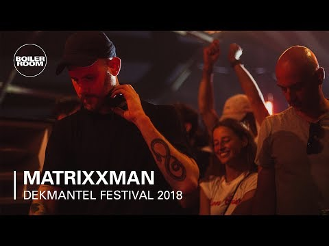 Matrixxman | Boiler Room x Dekmantel Festival 2018 Mp3