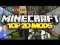 TOP 20 MINECRAFT MODS! (HD) 1.9