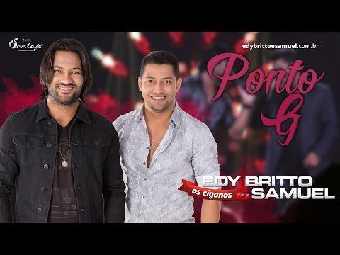 Edy Britto e Samuel - Ponto G