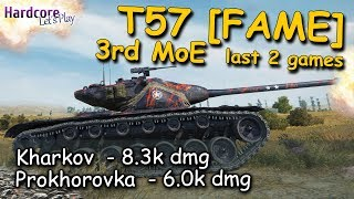 WOT: T57 Heavy Tank 3rd MoE session [FAME], Kharkov, Prokhorovka, WORLD OF TANKS