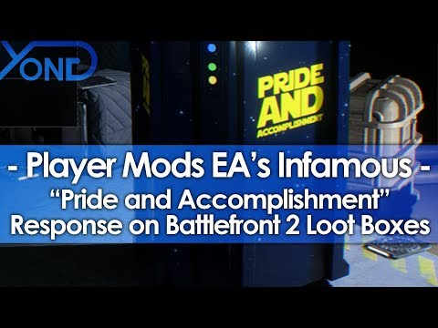 "Player Mods EA's Infamous ""Pride and Accomplishment"" Response on Battlefront 2 Loot Boxes"