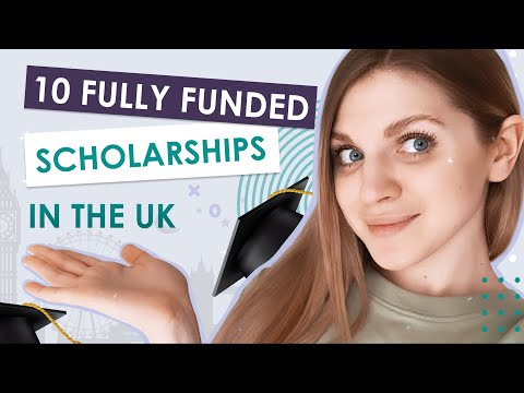 10 fully funded scholarships in the UK
