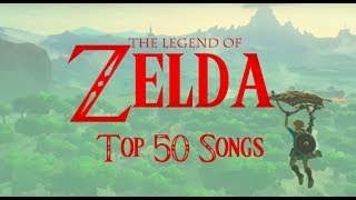 TOP 50 Legend of Zelda Songs (2017)