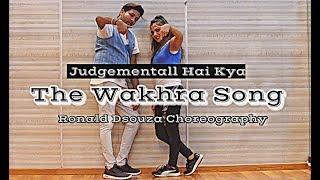 The Wakhra Song - Judgementall Hai Kya   Dance Cover   Ronald Dsouza   Kangana & Rajkumar  Tanishk B