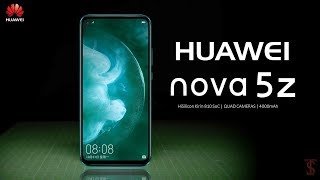 Huawei nova 5z Price, Official Look, Specifications, 6GB RAM, Camera, Features and Sales Details