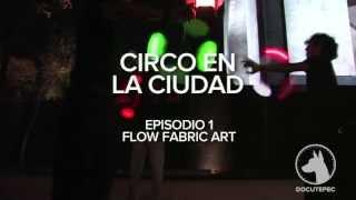 Circo en la Ciudad - 01 - Flow Fabric Art