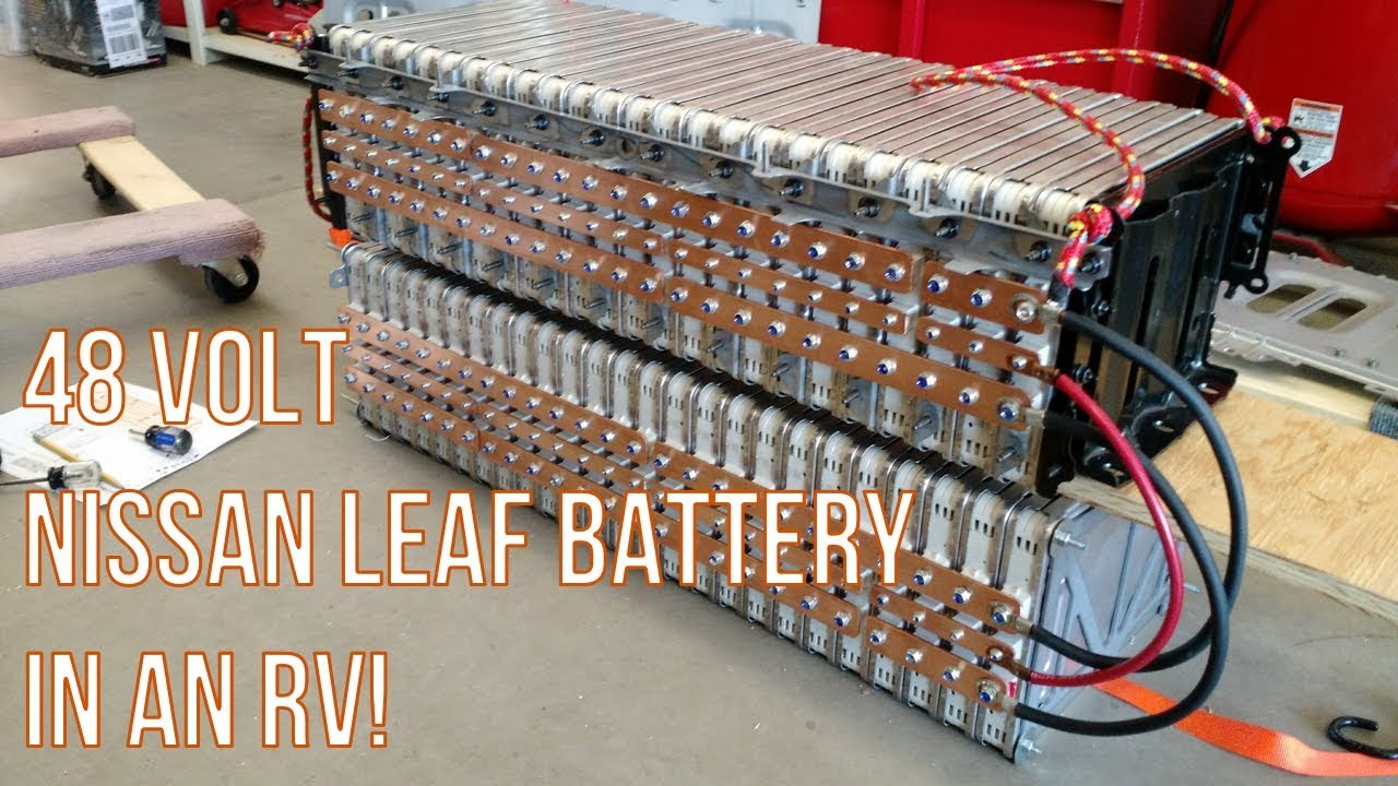 RV House Battery Part 2: Reconfigure the Nissan Leaf Modules to 48 Volts